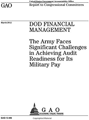 Dod Financial Management: The Army Faces Significant
