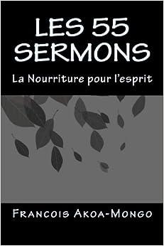 Les 55 Sermons: La Nourriture pour l'esprit