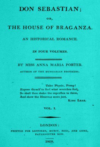 Don Sebastian, or, The house of Braganza an historical romance