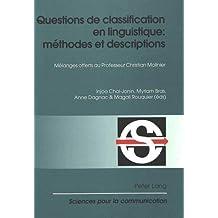 Questions de classification en linguistique: méthodes et descriptions: Mélanges offerts au Professeur Christian Molinier