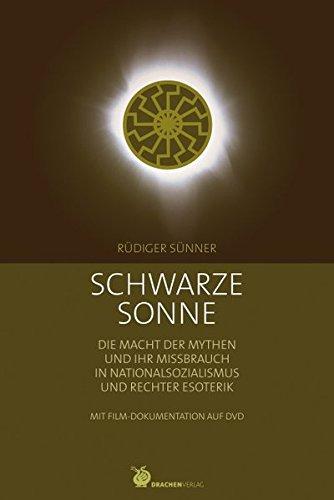 Schwarze Sonne, mit Filmdokumentation auf DVD