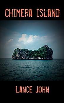 Chimera Island by [John, Lance]