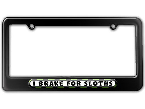 Graphics And More I Brake For Sloths License Plate Tag Frame -