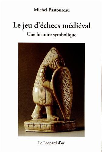[[ Audible ]]  Le jeu d'échecs médiéval : Une histoire symbolique Author Michel Pastoureau   – Blockdiagramwiring.co