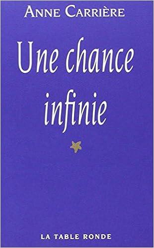 Livre Une chance infinie pdf, epub ebook
