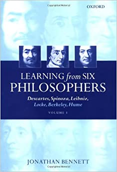 Book Learning from Six Philosophers: Descartes, Spinoza, Leibniz, Locke, Berkeley, Hume (Volume 1)