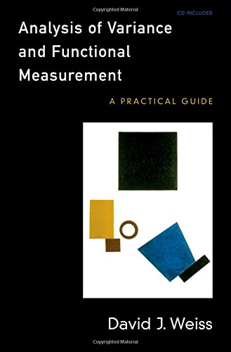 Analysis of Variance and Functional Measurement: A Practical Guide includes CD-ROM