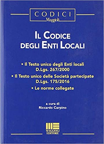 Amazon It Il Codice Degli Enti Locali Carpino Riccardo Libri