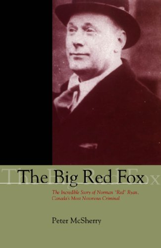 The Big Red Fox: The Incredible Story of Norman