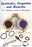 img - for Spectacles, Monocles and Lorgnettes (Shire Album) by D.C. Davidson (2002-10-01) book / textbook / text book