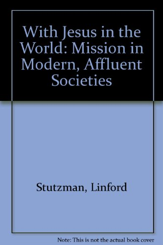 With Jesus in the World: Mission in Modern, Affluent Societies