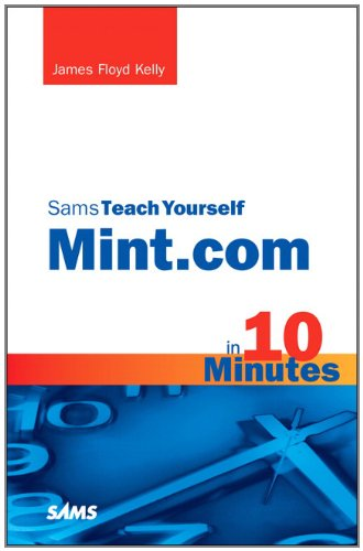 Sams Teach Yourself Mint.com in 10 Minutes (Sams Teach Yourself -- Minutes) Pdf