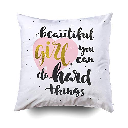 GROOTEY Christmas Decorative Square Pillow Case Covers with Zippered Closing for Home Sofa Decor Size 16X16 Inch Costom Pillowcse Throw Cover Cushion Beautiful Girl You Can Do Hard Things Quote (Cover Girls Beautiful)