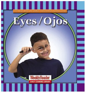 Download Eyes/Ojos (Let's Read About Our Bodies) (English and Spanish Edition) PDF