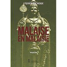 MALAISE EN MALAISIE