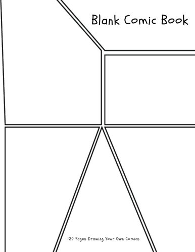 """Blank Comic Book: 120 Pages 8.5"""" x 11"""" / Comic Book With Lots of Templates Create Your Own Comics With This Comic Book Journal Notebook (Blank Comic Books) (Volume 1) pdf"""