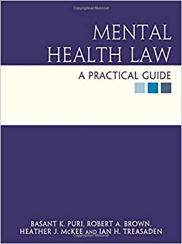 Book Mental Health Law: a practical guide (Hodder Arnold Publication) by Basant Puri (2005-01-28)