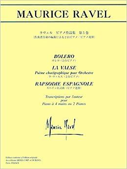 日本語ライセンス版 ラヴェル 「ピアノ作品集 第5巻(作曲者自身の編曲による2台ピアノ/ピアノ連弾)