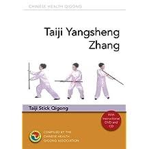 Taiji Yangsheng Zhang: Taiji Stick Qigong