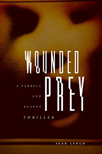 Wounded Prey (Farrell and Kearns Thriller Book 1) cover