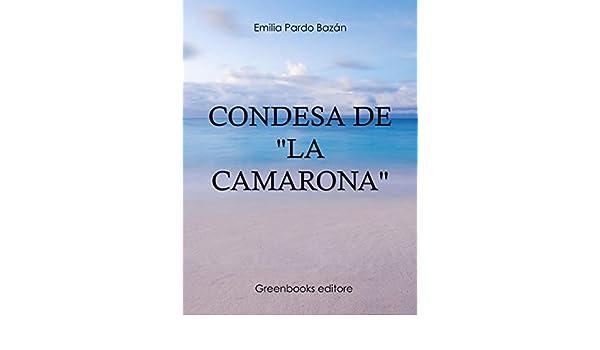 Camarona, La (Spanish Edition)