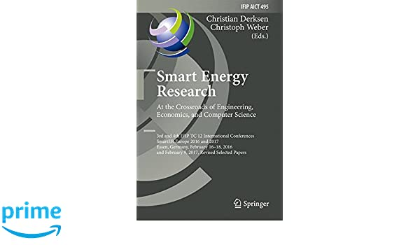 Smart Energy Research  At the Crossroads of Engineering, Economics
