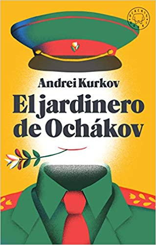 El jardinero de Ochákov de Andrei Kurkov