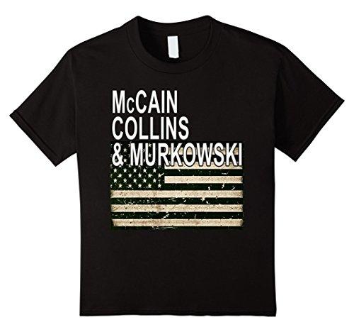 Flag Mccain (Kids McCain Collins & Murkowski Save Healthcare Flag T-shirt 10 Black)