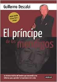 El Principe de los Mendigos: Amazon.es: Descalzi, Guillermo: Libros