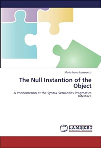 The Null Instantion of the Object: A Phenomenon at the Syntax-Semantics-Pragmatics Interface