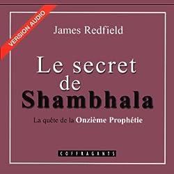 Le secret de Shambhala (La prophétie des Andes 3)