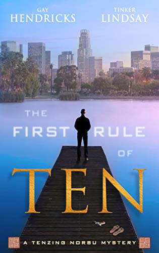 (The First Rule of Ten (A Tenzing Norbu Mystery series Book 1))