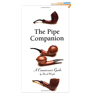 Pipe Companion: A Connoisseur's Guide (Connoisseur's Guides) David K. Wright
