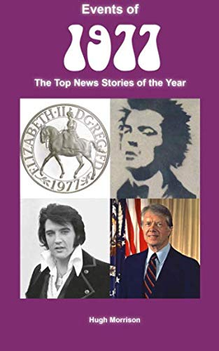 (Events of 1977: the top news stories of the year)