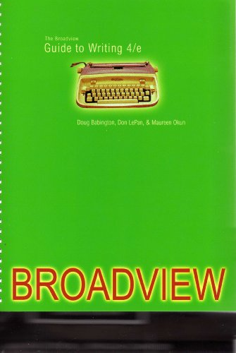 The Broadview Guide to Writing, fourth edition