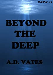 Beyond The Deep (Global Crime Prevention Unit #3)