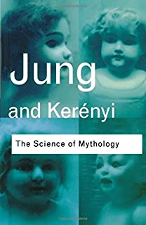 com essays on a science of mythology carl the science of mythology essays on the myth of the divine child and the mysteries