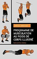 Vous souhaitez commencer la musculation au poids de corps mais vous peinez à trouver un programme simple à appliquer qui vous permettra d'obtenir réellement des résultats ? Vous passez des heures à chercher sur le net mais vous ne trouvez rie...