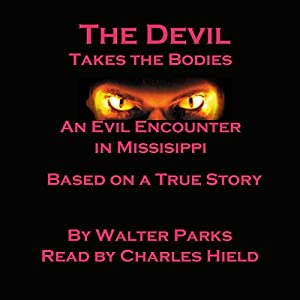 The Devil Takes the Bodies Audiobook