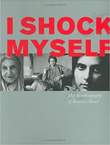 i shock myself the autobiography of beatrice wood beatrice wood 9780811853613 amazoncom books