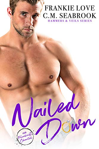 Nailed Down (Hammers and Veils Book 2)