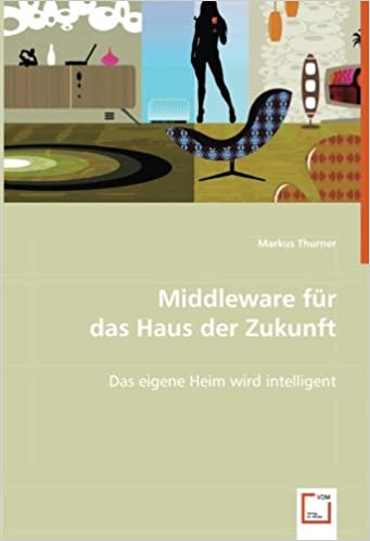 Book Middleware für das Haus der Zukunft: Das eigene Heim wird intelligent (German Edition)