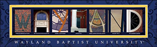 College Campus Letter Art Wayland Baptist University Wayland Bold Print Unframed Poster 18x6 Inches