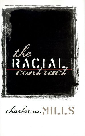 The Racial Contract by Charles W. Mills (1997-10-01)