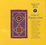 Songs of Kyrgyzstan by Various Artists (1996-08-20)