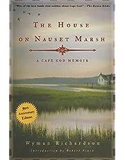 House On Nauset Marsh: A Cape Cod Memoir