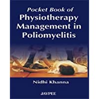 Pocket Book Of Physiotherapy Management In Poliomyelitis