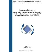 Survivants vers une gestion différenciée