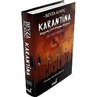 Karantina - Üçüncü Perde (Ciltli): Mahşerin Dört Atlısının Hikayesi