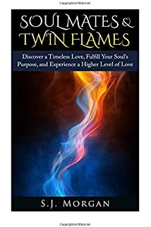 Twin Flames: A True Story of Soul Reunion: Antera